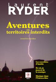 Aventures en territoires interdits - Laurent-Ryder - Dragon d'Oc editions juin 2021