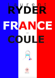 France qui coule... - Laurent-Ryder - Dragon d'Oc editions mars 2021